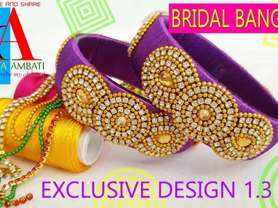 How to make designer bridal silk thread bangles - making tutorial at home - DIY
