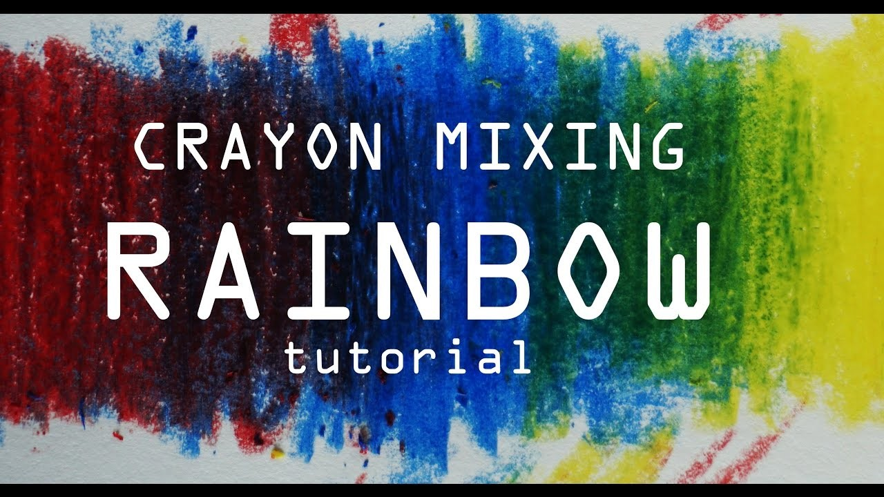 How to mix crayons  - Beginner Tutorial - 3 color rainbow