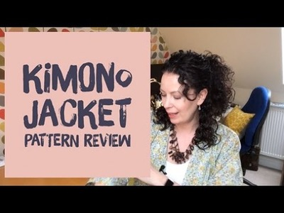 Sew Over It Kimono Jacket - My review plus sewing plans for March 2017