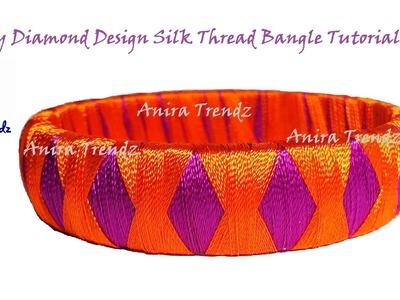 Simple and Easy Achievable Silk Thread Diamond Design Bangle Tutorial