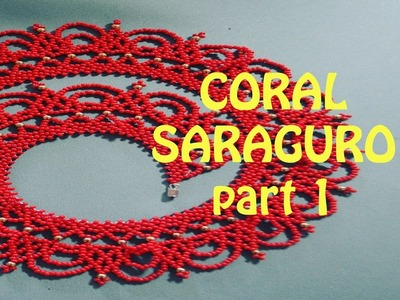 STEP-BY-STEP Instructions: CORAL SARAGURO NECKLACE. Tutorial in English!
