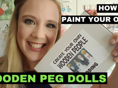 TUTORIAL - How To Paint Wooden Peg Dolls