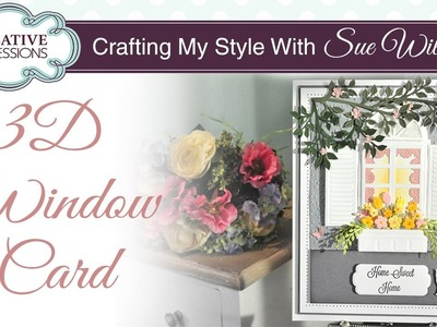 3D House Warming Card | Crafting My Style with Sue Wilson