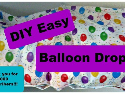 DIY Easy Balloon Drop - 1000 Subscribers