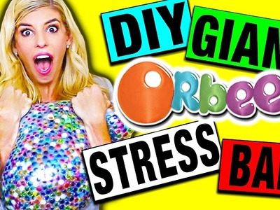 DIY GIANT ORBEEZ STRESS BALL! Super Squishy and Fun!