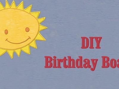 DIY || How to make Birthday Board