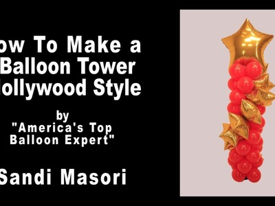 Hollywood Balloon Tower - DIY Step by Step