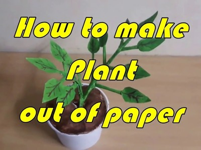 How  to make easy  Paper Plant By using Waste Materials