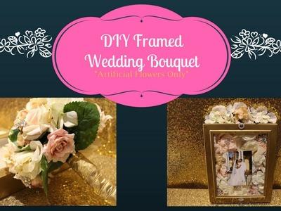How to| Wedding Diy|Framed Wedding Bouquet