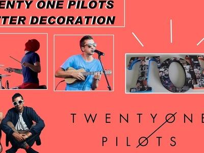 TWENTY ONE PILOTS LETTER DECORATION DIY