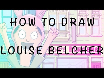 How to Draw Louise  Belcher from Bob's Burgers tutorial. EASY STEP BY STEP. FOR BEGINNERS