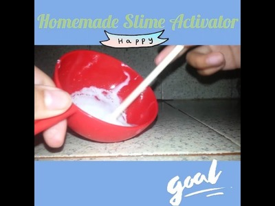 How to make Slime Activator!!! ( without Borax, Contact Lens Solution, ETC.