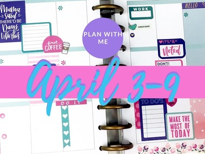 Plan With Me- Classic Happy Planner®- April 3-9