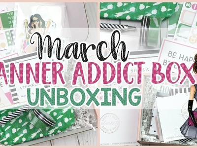 Planner Addict & Sticker Addict Subscription ❤️ March 2017 Unboxing