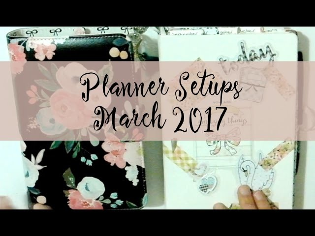 Planner Setups March 2017
