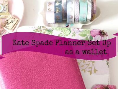 The Planner Society Kate Spade Planner Setup as a Wallet using The Planner Society Kit