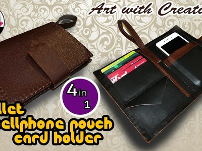 Cellphone Pouch + Wallet + Card holder | DIY | 4 in 1 | Art with Creativity 183