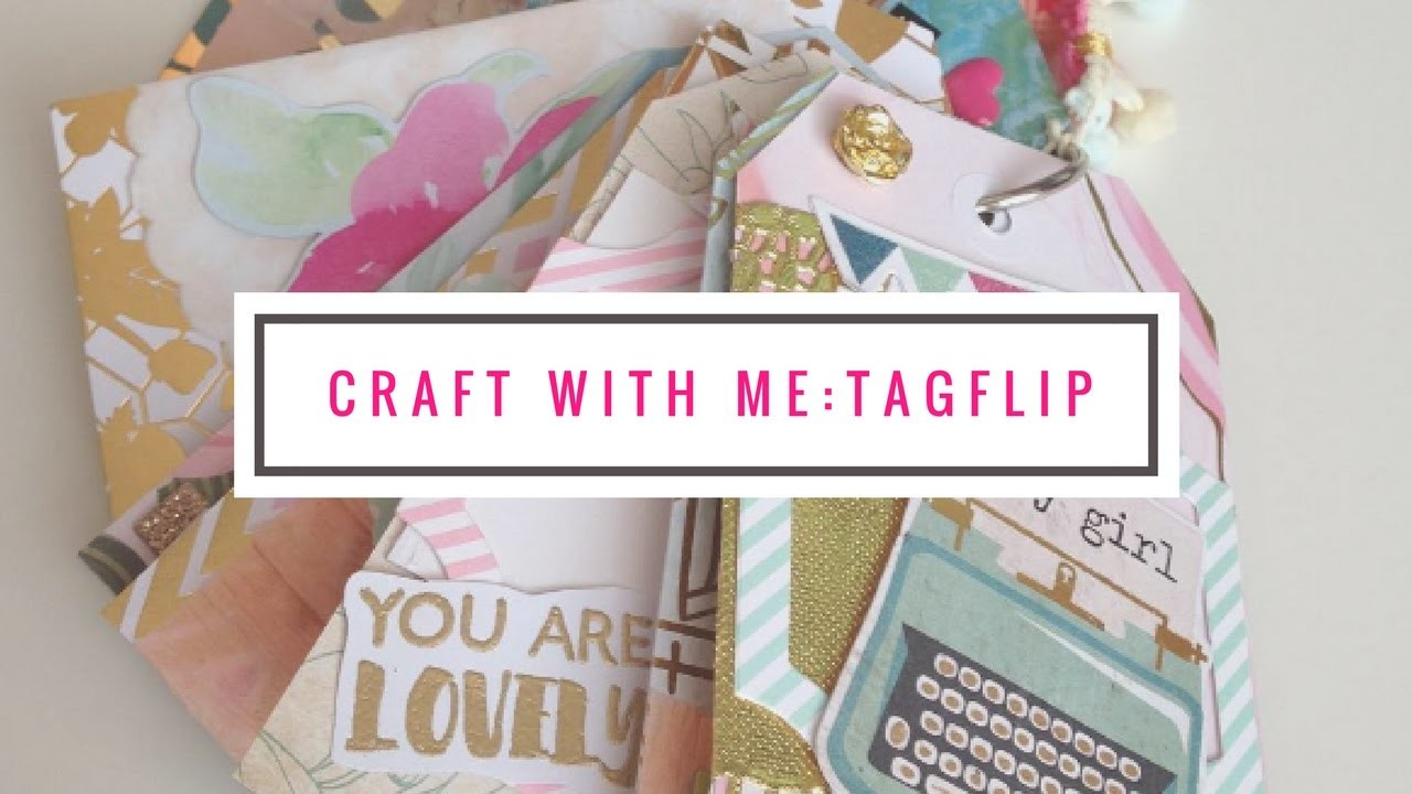 Craft With Me : TagFlip