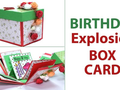 DIY 3D Birthday Explosion box Card, Unique Birthday Gift Idea
