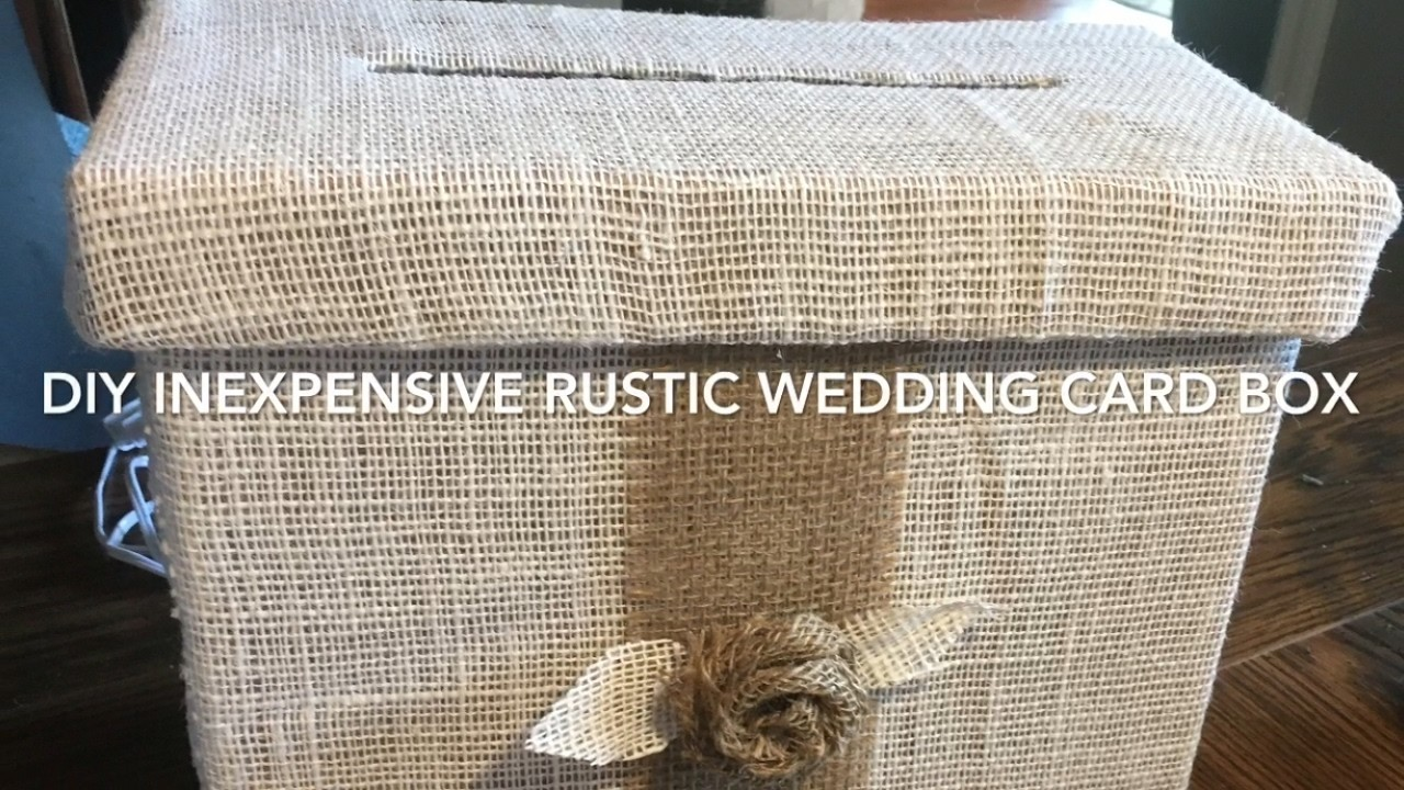 DIY 4 Rustic Country Wedding Card Box Tutorial 2017 My Crafts And DIY Projects