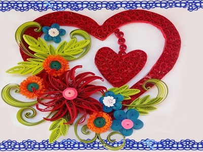 DIY |  Beautiful Quilling ????Heart With Flower Design Greeting Card | Paper Quilling Art