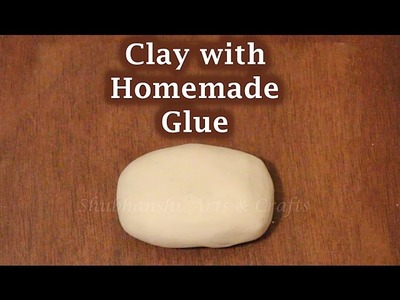 DIY Clay with Homemade Elmer's Glue | Make your own Clay with your own Glue