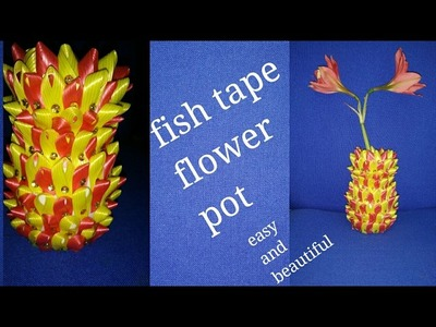 DIY flower pot with fish tape a beautiful and easy craft