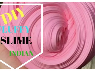 DIY FLUFFY SLIME! How To Make The BEST Slime! Indian slimes