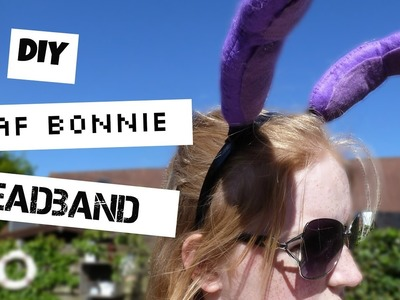 DIY FNAF Bonnie Headband | Five Nights At Freddy's | How To