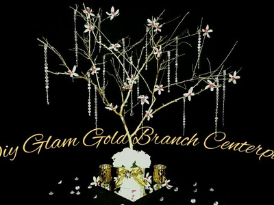 《DIY》GLAM GOLD Tree Branch Centerpiece