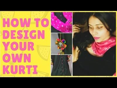 DIY | How to Design your own Kurti
