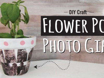 DIY | How to Make a Flower Pot Photo Gift | Mother's Day  Kids Craft