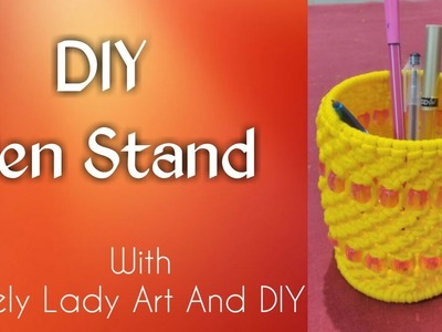 DIY- How to make Macrame Pen Stand tutorial