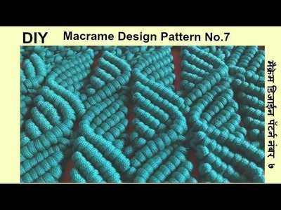 DIY Macrame Leaf Design Pattern | Step by Step Macrame | सीखिये मैक्रेमका खूबसूरत डिजाईन पॅटर्न नं.७