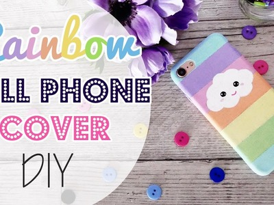 DIY Rainbow cell phone Cover - Cover Arcobaleno per cellulare