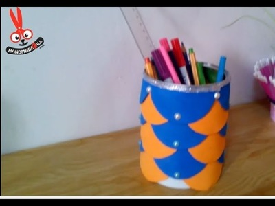 DIY Recycling Ideas - How to Make a Pencil Holder + Tutorial !