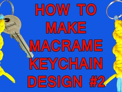 DIY Simple Handmade Macrame Keychain Design #2 | How to make Macrame Keychain Tutorial