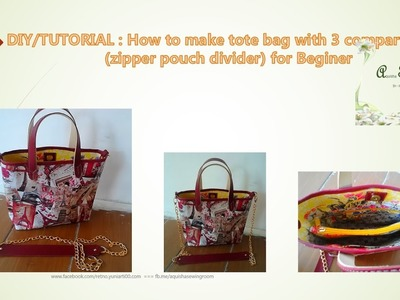 DIY Tutorial How to make tote bag with 3 compartment (zipped divider) for beginner