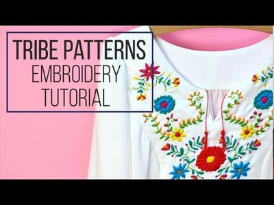Embroidery Tutorial DIY || Tribe Patterns