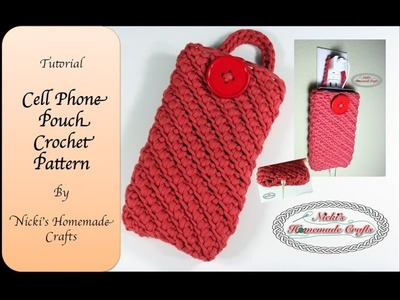 Full Tutorial: Cell Phone Pouch Crochet Pattern