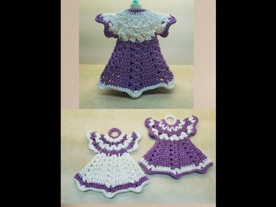 How To Crochet A  Pair Of Vintage Dress Potholders & Dish Soap Dress TUTORIAL FOR POTHOLDERS  #380