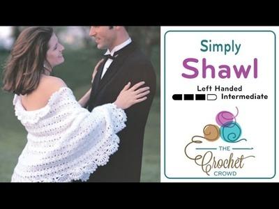 How to Crochet A Shawl: Simply Shawl