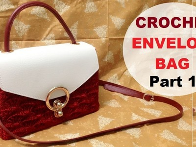 How to crochet Envelope bag part 1 - Hướng dẫn móc túi bì thư P1