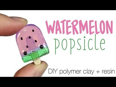 How to DIY Watermelon Popsicle Polymer Clay.Resin Tutorial