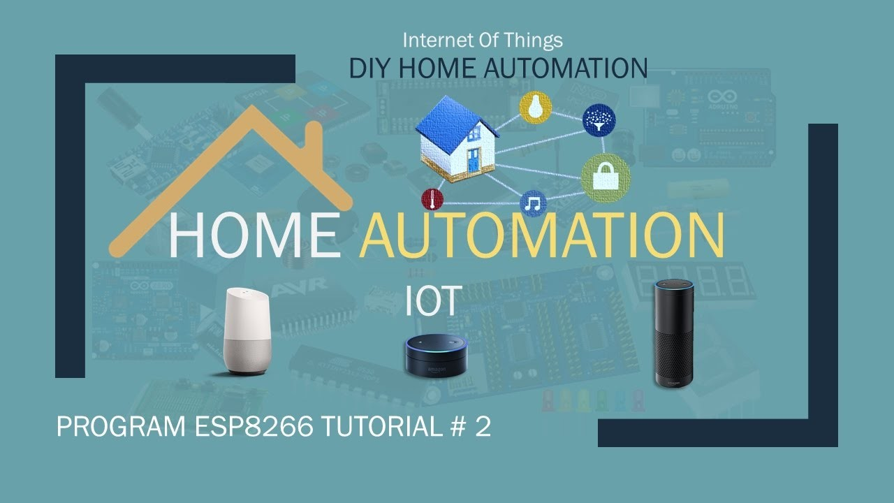 Iot diy home automation with tutorial 2 my Diy home automation