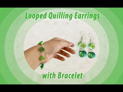Looped Quilling Earrings with Bracelet. Quilling design. DIY. Priti Sharma