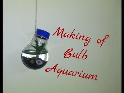 Making of bulb aquarium bulb art let's craft