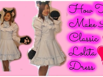 How To Make A Classic Lolita Dress