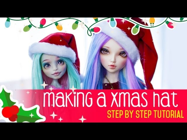 How to make CUTE & EASY XMAS HATS for your dolls?