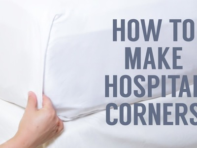 How to Make Hospital Corners in a Snap!